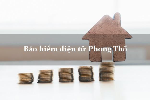 Bảo hiểm điện tử Phong Thổ Lai Châu
