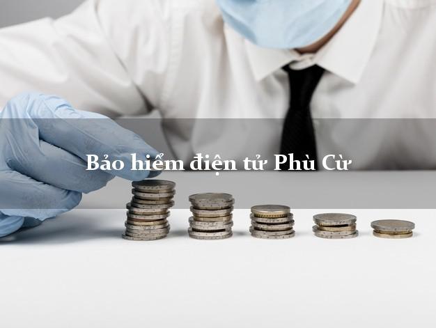 Bảo hiểm điện tử Phù Cừ Hưng Yên