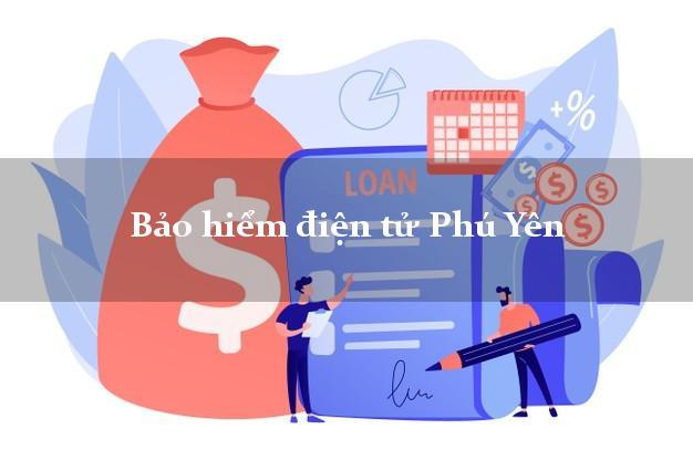 Bảo hiểm điện tử Phú Yên