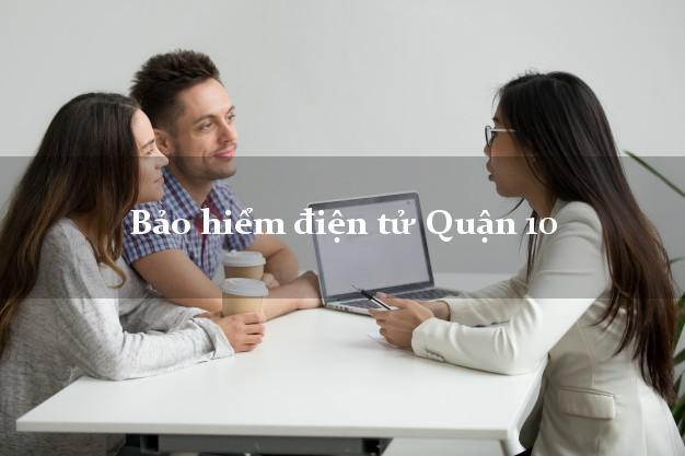 Bảo hiểm điện tử Quận 10 Hồ Chí Minh