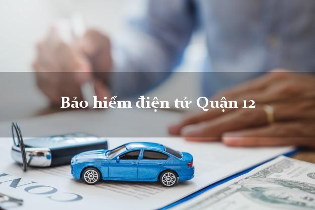 Bảo hiểm điện tử Quận 12 Hồ Chí Minh