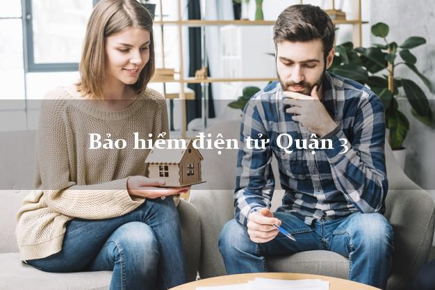 Bảo hiểm điện tử Quận 3 Hồ Chí Minh