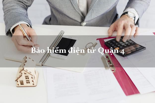 Bảo hiểm điện tử Quận 4 Hồ Chí Minh