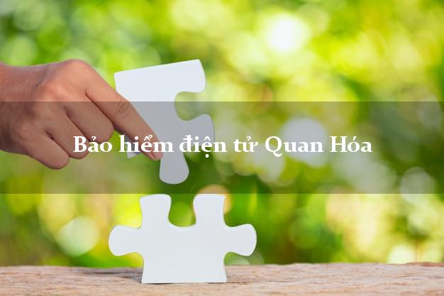 Bảo hiểm điện tử Quan Hóa Thanh Hóa