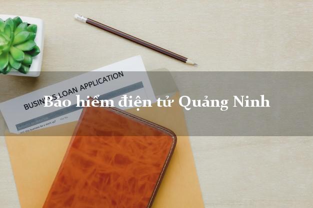 Bảo hiểm điện tử Quảng Ninh