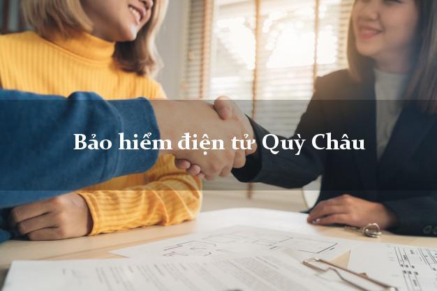 Bảo hiểm điện tử Quỳ Châu Nghệ An