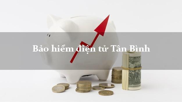 Bảo hiểm điện tử Tân Bình Hồ Chí Minh