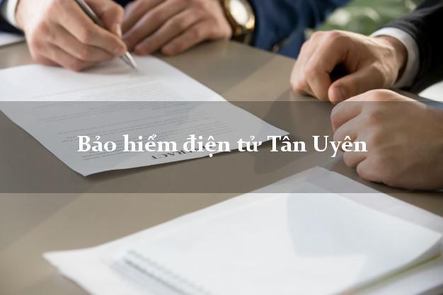 Bảo hiểm điện tử Tân Uyên Lai Châu