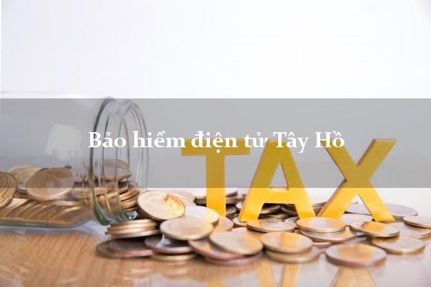 Bảo hiểm điện tử Tây Hồ Hà Nội