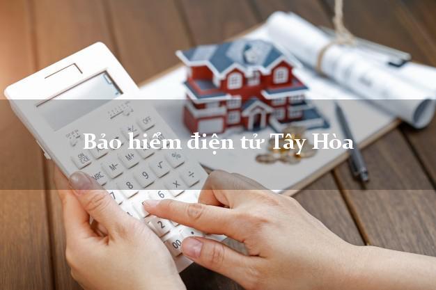 Bảo hiểm điện tử Tây Hòa Phú Yên