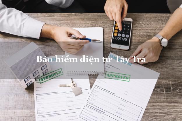 Bảo hiểm điện tử Tây Trà Quảng Ngãi