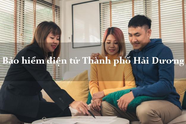 Bảo hiểm điện tử Thành phố Hải Dương