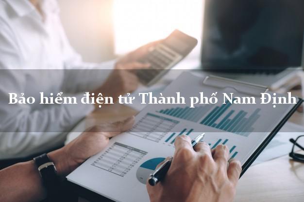 Bảo hiểm điện tử Thành phố Nam Định