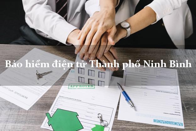 Bảo hiểm điện tử Thành phố Ninh Bình