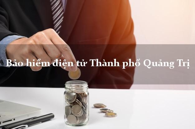 Bảo hiểm điện tử Thành phố Quảng Trị