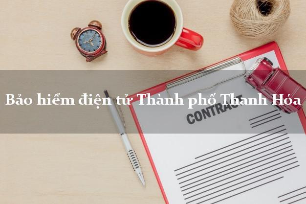 Bảo hiểm điện tử Thành phố Thanh Hóa