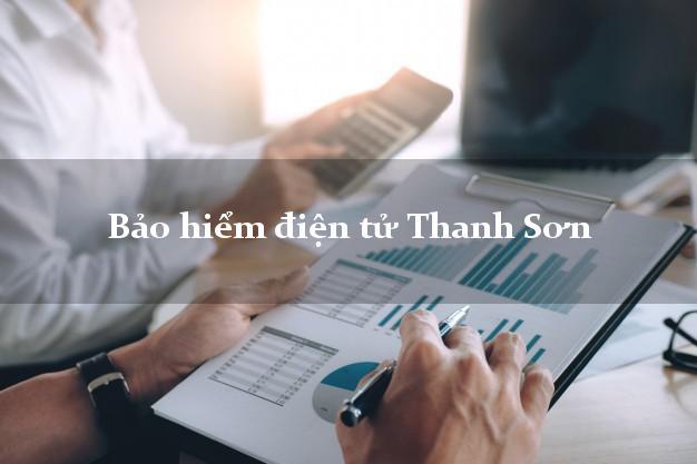 Bảo hiểm điện tử Thanh Sơn Phú Thọ
