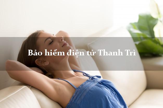 Bảo hiểm điện tử Thanh Trì Hà Nội