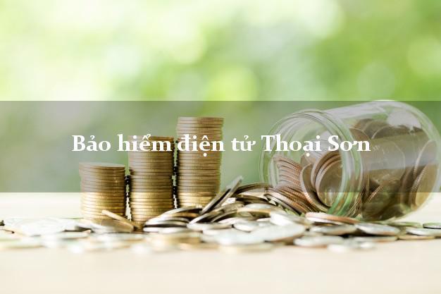 Bảo hiểm điện tử Thoại Sơn An Giang