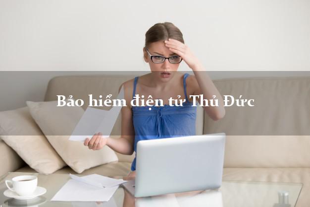 Bảo hiểm điện tử Thủ Đức Hồ Chí Minh