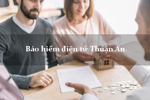 Bảo hiểm điện tử Thuận An Bình Dương