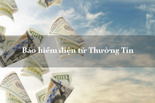 Bảo hiểm điện tử Thường Tín Hà Nội