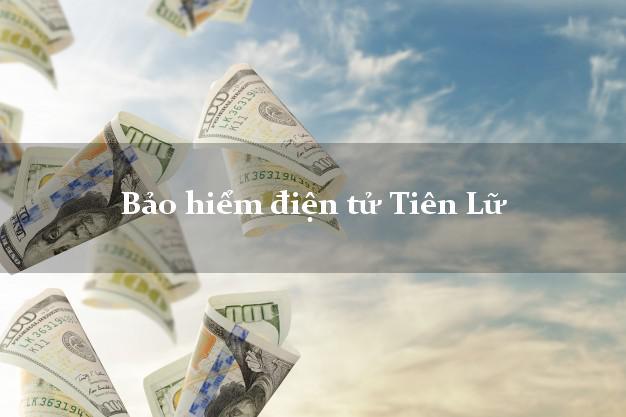 Bảo hiểm điện tử Tiên Lữ Hưng Yên