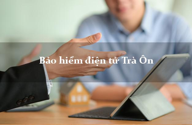 Bảo hiểm điện tử Trà Ôn Vĩnh Long
