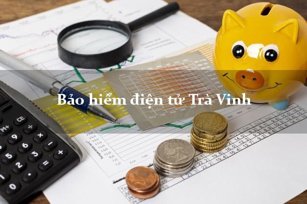 Bảo hiểm điện tử Trà Vinh