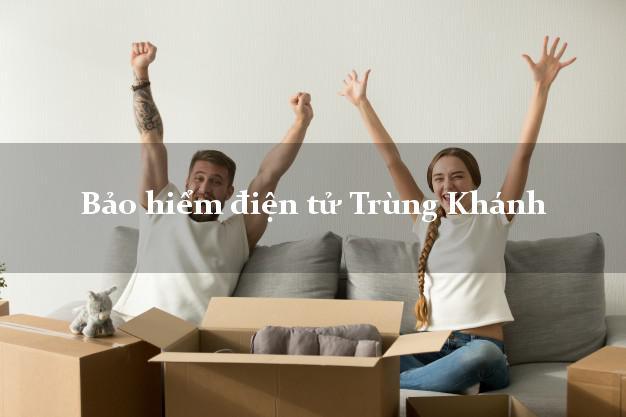 Bảo hiểm điện tử Trùng Khánh Cao Bằng