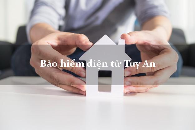 Bảo hiểm điện tử Tuy An Phú Yên
