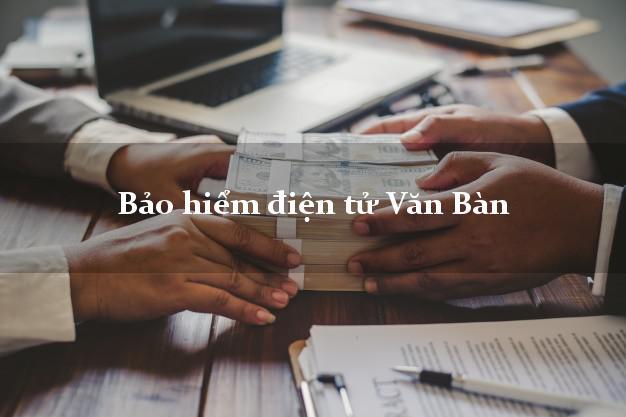 Bảo hiểm điện tử Văn Bàn Lào Cai