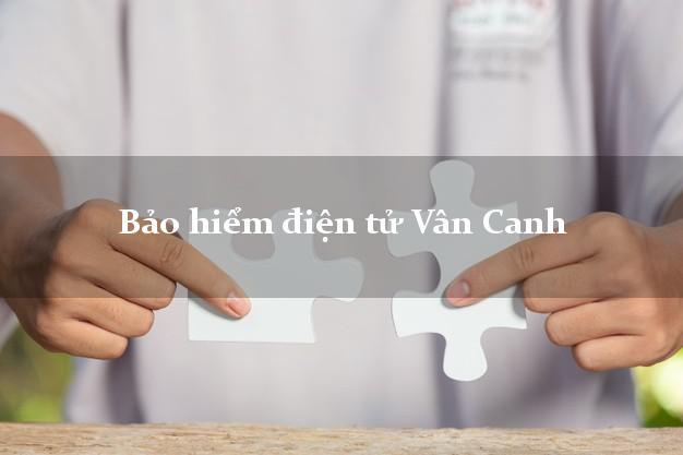 Bảo hiểm điện tử Vân Canh Bình Định
