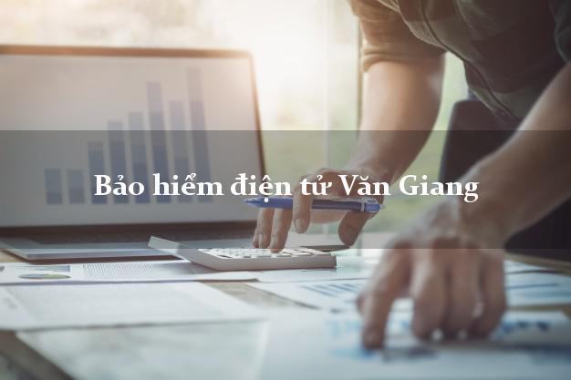 Bảo hiểm điện tử Văn Giang Hưng Yên