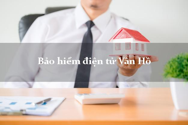 Bảo hiểm điện tử Vân Hồ Sơn La