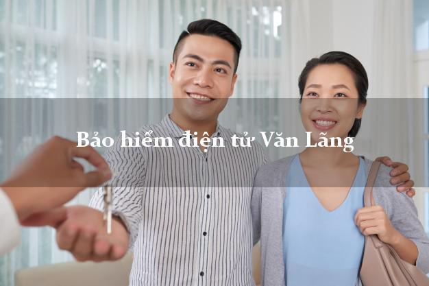 Bảo hiểm điện tử Văn Lãng Lạng Sơn