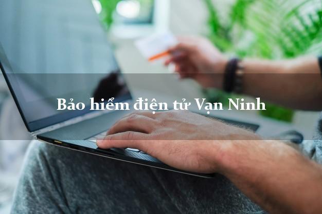 Bảo hiểm điện tử Vạn Ninh Khánh Hòa