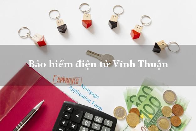 Bảo hiểm điện tử Vĩnh Thuận Kiên Giang