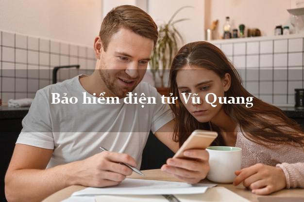 Bảo hiểm điện tử Vũ Quang Hà Tĩnh