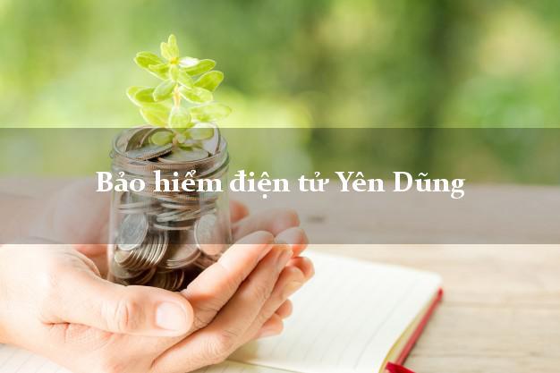 Bảo hiểm điện tử Yên Dũng Bắc Giang